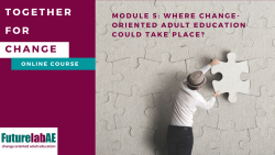 Picture of a man putting a puzzle piece on the wall and the name the module Where could change-oriented adult education take place?